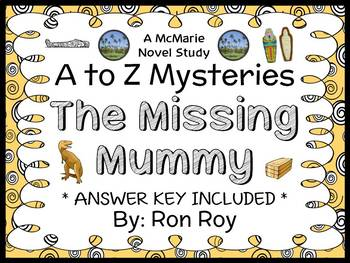 The Missing Mummy : A to Z Mysteries (Ron Roy) Novel Study / Comprehension