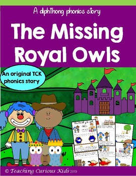 The Missing Royal Owls- an original Diphthong phonics story