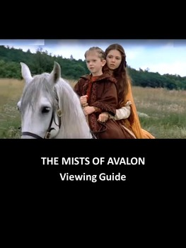 The Mists of Avalon: A Viewing Guide