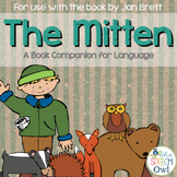 The Mitten: A Book Companion For Language
