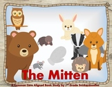 The Mitten by Jan Brett: A Common Core Aligned Book Study
