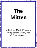 The Mitten: A Holiday Music Program For Voice and Orff