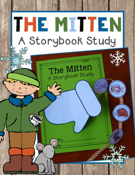 The Mitten {A Storybook Study}