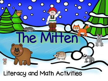 The Mitten Literacy and Math Activities for Pre-K and Kindergarten