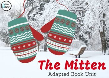 The Mitten Adapted Book Unit