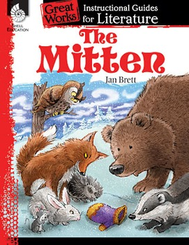 The Mitten: An Instructional Guide for Literature (Physical book)