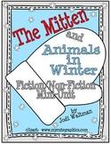 The Mitten & Animals in Winter:  Fiction/Non-Fiction Mini-Unit