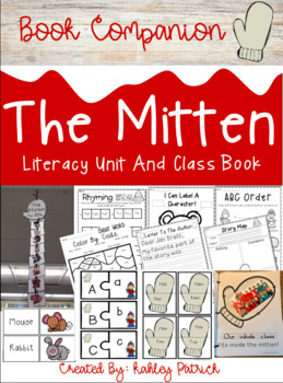 The Mitten (Book Companion): A Literacy Unit And Class Book