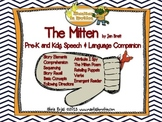 The Mitten: Book Companion for Pre-K/Kdg. Speech & Language