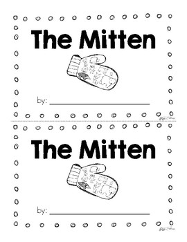 The Mitten By Jan Brett Mini Unit Emergent Reader {Freebie}