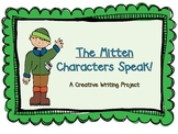 The Mitten Characters Speak- A Creative Writing Project