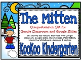 The Mitten Comprehension Set for Google Classroom and Goog
