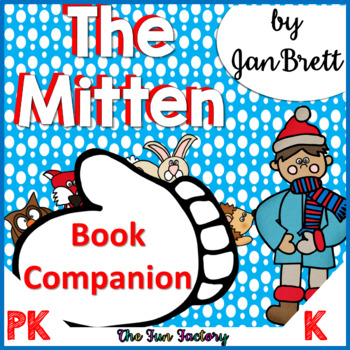 The Mitten by Jan Brett Literature Unit {PK/K}