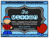 The Mitten: Math and Literacy Activities for the Early Learner