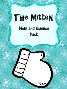 The Mitten by Jan Brett Math and Science Pack