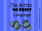 The Mitten No Print Early Language