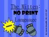 The Mitten: No Print Language FREEBIE