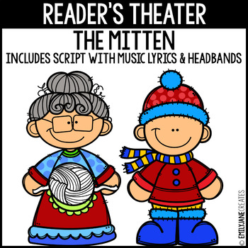 The Mitten Reader's Theater INCLUDES Script and Headbands