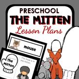 The Mitten Theme Preschool Classroom Lesson Plans