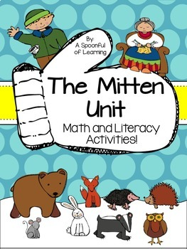 The Mitten! Math and Literacy Activities!