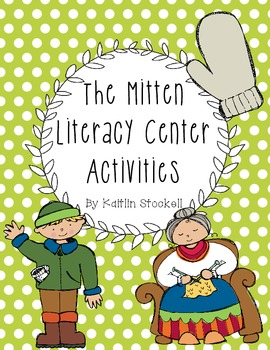 The Mitten Winter Literacy Center Activities!