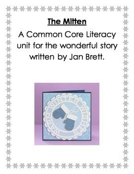 The Mitten a Common Core Literacy Unit
