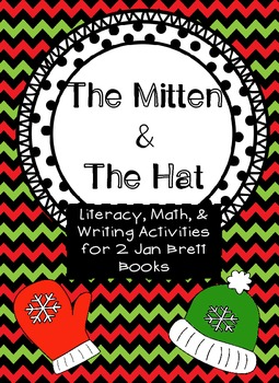 The Mitten and The Hat - A mini unit on literacy, writing, and math