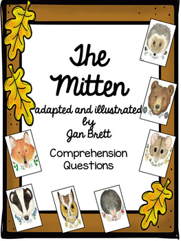 The Mitten by Jan Brett Comprehension Questions