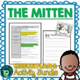 The Mitten by Jan Brett Lesson Plan and Activities