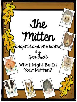 The Mitten by Jan Brett - What Might Be In Your Mitten?