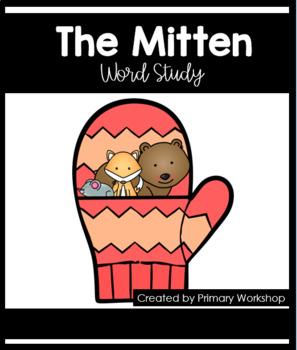 The Mitten by Jan Brett- Word Study Packet