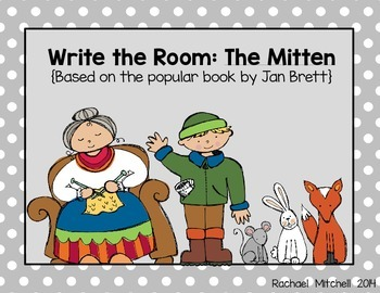 The Mitten (by Jan Brett)- Write the Room & Story Element