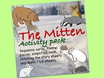 The Mitten Activity Pack:  sequence cards, flannel pieces, LA & Math, books