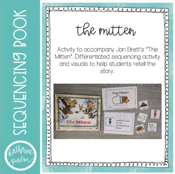 The Mitten - retelling visuals and sequencing activity book