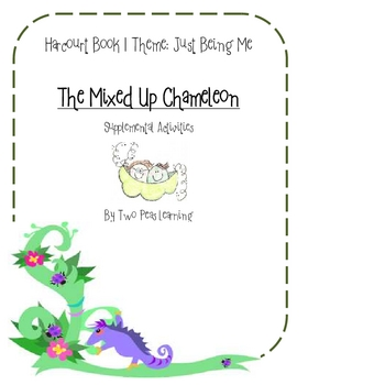 The Mixed Up Chameleon Activities and Printables for Harcourt Series