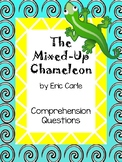 The Mixed-Up Chameleon Comprehension Questions