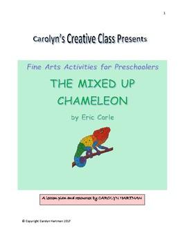 The Mixed-Up Chameleon:  Fine Arts Activities for Preschoolers