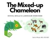 The Mixed Up Chameleon Social Skills & Language Exercises
