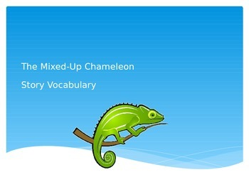 The Mixed-Up Chameleon Vocabulary PowerPoint