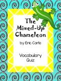 The Mixed-Up Chameleon Vocabulary Quiz