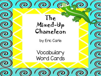 The Mixed-Up Chameleon Vocabulary Word Cards