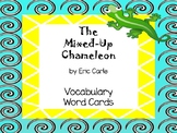 The Mixed-Up Chameleon by Eric Carle Vocabulary Word Cards