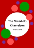 The Mixed-Up Chameleon by Eric Carle - 6 Worksheets