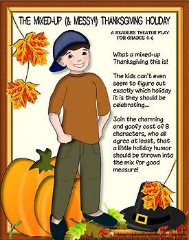 The Mixed-Up (& Messy!) Thanksgiving Holiday -- A Readers Theater Play