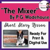 The Mixer by P. G. Wodehouse - Print & Digital