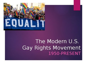 The Modern U.S. Gay Rights Movement PowerPoint