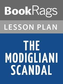 The Modigliani Scandal Lesson Plans