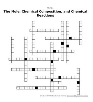 The Mole, Chemical Composition, and Chemical Reactions Crossword Puzzle