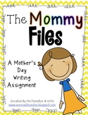 The Mommy Files [Mother's Day Writing Activity]