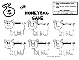 The Money Bags Game